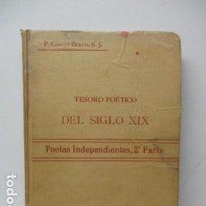 Libros antiguos: TESORO POETICO DEL SIGLO XIX 1902 - TOMO VI. Lote 120112695