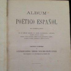Libros antiguos: ALBUM POETICO ESPAÑOL - 1874. Lote 120242311