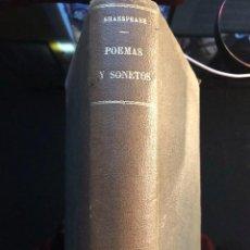 Libros antiguos: POEMAS Y SONETOS W. SHAKESPEARE MADRID 1877. Lote 120247083