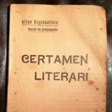 Libros antiguos: CERTAMEN LITERARI. SABADELL 1907. LLIGA REGIONALISTA. Lote 120521871