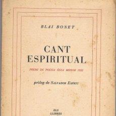 Libros antiguos: BLAI BONET. CANT ESPIRITUAL.. Lote 121184547