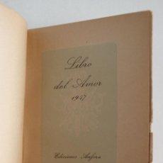 Libros antiguos: LIBRO DEL AMOR 1947 - CALENDARIO. Lote 121521139