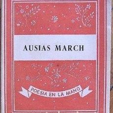 Libros antiguos: AUSIAS MARCH: POESÍAS. Lote 121645691