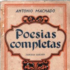 Libros antiguos: POESIAS COMPLETAS DE ANTONIO MACHADO. 1899- 1930. TERCERA EDICION. ESPASA- CALPE, S. A. 1933.. Lote 121962947