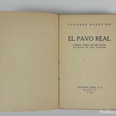 Libros antiguos: EL PAVO REAL. EDUARDO MARQUINA. EDITORIAL REUS. MADRID. 1922.. Lote 121997351