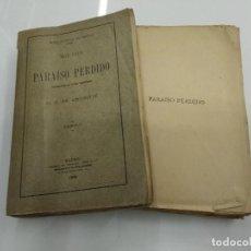 Libros antiguos: PARAISO PERDIDO MILTON D.J.DE ESCOIQUIZ LIBRERIA PERLADO 1909 2 TOMOS. Lote 122172495