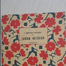 Libros antiguos: J.JIMENEZ BARBERI.JARDIN INTERIOR.POESIAS.MADRID 1933. Lote 122721999