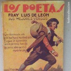 Libros antiguos: 3 TOMOS DE LOS POETAS SUS MEJORES VERSOS -QUEVEDO FRAY LUIS DE LEON -ESPRONCEDA. Lote 123244167
