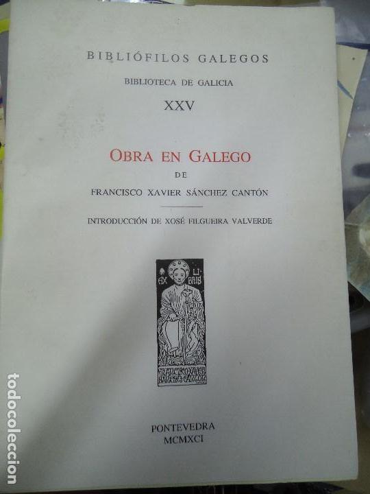 OBRA EN GALEGO DE FRANCISCO XAVIER SÁNCHEZ CANTÓN 1991 INTRO. FILGUEIRA VALVERDE (Libros antiguos (hasta 1936), raros y curiosos - Literatura - Poesía)