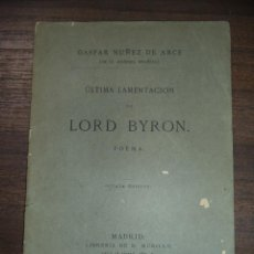 Libri antichi: ULTIMA LAMENTACION DE LORD BYRON. POEMA. 8ª EDICION. GASPAR NUÑEZ DE ARCE. 1879.. Lote 124011123