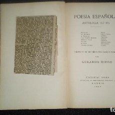 Libros antiguos: ANTOLOGÍA POESIA DEL 98, GENERACIÓN DEL 27. GERARDO DIEGO. ANTOLOGÍA.. Lote 124533527