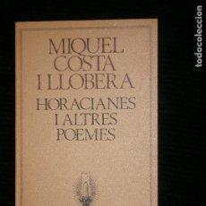 Libros antiguos: F1 MIQUEL COSTA I LLOBERA HORACIANES I ALTRES POEMES. Lote 124619623