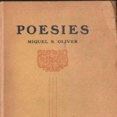 Libros antiguos: MIQUEL OLIVER : POESIES (L' AVENÇ, 1910) CATALÁN. Lote 124740571