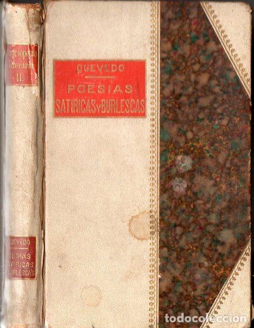 QUEVEDO : POESÍAS SATÍRICAS Y BURLESCAS (TOLEDANO LÓPEZ, C. 1900) (Libros antiguos (hasta 1936), raros y curiosos - Literatura - Poesía)