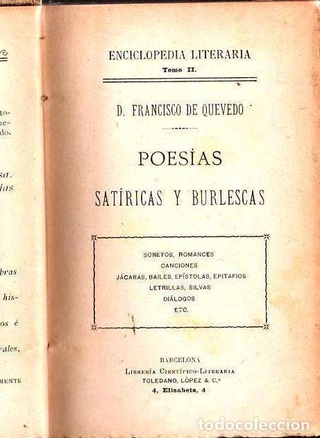 Libros antiguos: QUEVEDO : POESÍAS SATÍRICAS Y BURLESCAS (TOLEDANO LÓPEZ, c. 1900) - Foto 2 - 125189047