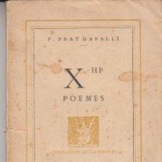 Libros antiguos: X HP POEMES LA REVISTA 1932 P.PRAT GABALLÍ DEDICAT AUTOGRAF VANGUARDIES FUTURISME LA REVISTA. Lote 125873231
