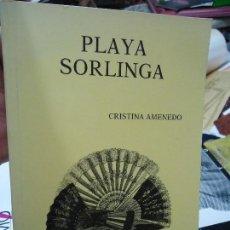 Libros antiguos: PLAYA SORLINGA 1992 CRISTINA AMENEDO. Lote 126490067