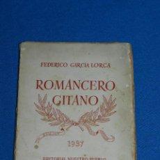Libros antiguos: (MLIT) FEDERICO GARCIA LORCA - ROMANCERO GITANO 1937 , EDT NUESTRO PUEBLO , 80 PAG. Lote 127196571