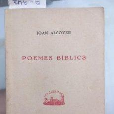Libros antiguos: POEMES BÍBLICS, ALCOVER, JOAN, 1942. Lote 59748296