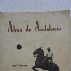 Libros antiguos: PEDRO DEL ARBOL.ALMA DE ANDALUCIA.CANTARES.SEVILLA 1933. SERRANAS.SOLEARES.FANDANGOS. Lote 127262451