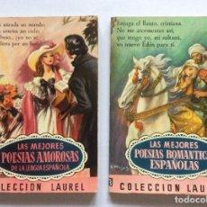 Libros antiguos: LOTE LAS MEJORES POESÍAS AMOROSAS Y ROMÁNTICAS ESPAÑOLAS. COLECCION LAUREL. AÑOS 1961 Y 1962. Lote 127519267