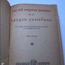 Libri antichi: LAS MIL MEJORES POESÍAS DE LA LENGUA CASTELLANA. EN PIEL. 1941. JOSÉ BERGUA.. Lote 127547043