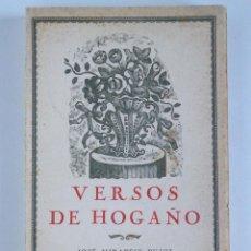 Libros antiguos: VERSOS DE HOGAÑO - VERSOS DE JOSÉ MIRAPEIX PUJOL - 1928. Lote 127559703