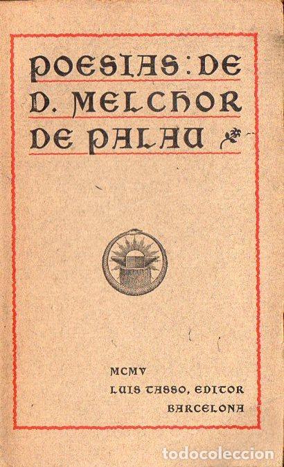 POESÍAS DE MELCHOR DE PALAU (TASSO, 1905) AÚN SIN DESBARBAR (Libros antiguos (hasta 1936), raros y curiosos - Literatura - Poesía)