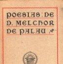 Libros antiguos: POESÍAS DE MELCHOR DE PALAU (TASSO, 1905) AÚN SIN DESBARBAR. Lote 127831643