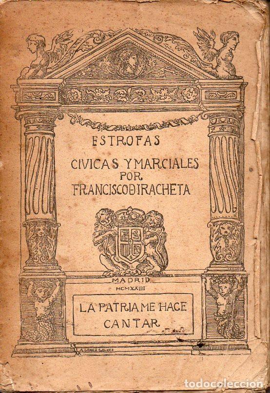 FRANCISCO DE IRACHETA : ESTROFAS CÍVICAS Y MARCIALES (1924) (Libros antiguos (hasta 1936), raros y curiosos - Literatura - Poesía)