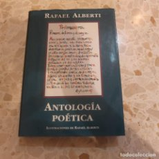 Libros antiguos: ANTOLOGÍA POÉTICA - RAFAEL ALBERTI. Lote 127879987