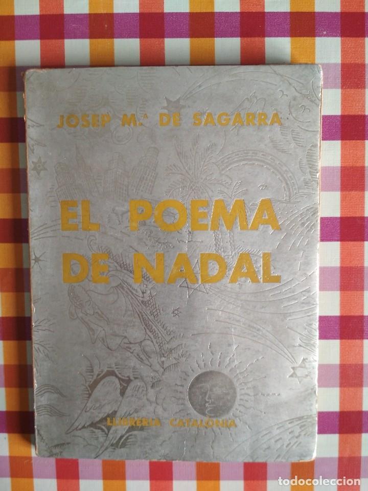 EL POEMA DE NADAL. JOSEP MARÍA DE SAGARRA. 1931 (Libros antiguos (hasta 1936), raros y curiosos - Literatura - Poesía)