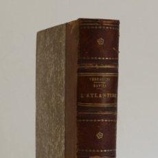 Libros antiguos: L'ATLANTIDE. - SAVINE, ALBERT. [VERDAGUER.]. Lote 123246235