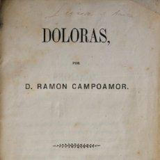 Libros antiguos: DOLORAS. - CAMPOAMOR, RAMÓN DE. - MADRID, 1861.. Lote 123170415
