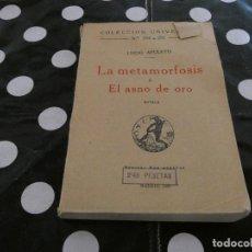 Libros antiguos: LIBRO 1920 LA METAMORFOSIS O EL ASNO DE ORO- COLECCION UNIVERSAL 294 A 297. Lote 128965839