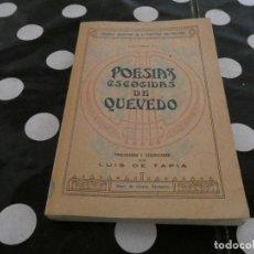 Libros antiguos: POESIAS ESCOGDAS DE QUEVEDO LUIS DE TAPA AÑOS 30 ED SAINZ DE JUBERA . Lote 128968591