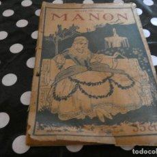 Libros antiguos: MANON POR EL ABATE PREVOST. ED AÑOS 20 PORTADA SUELTA 35 CTS . Lote 128975543