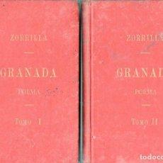 Libros antiguos: ZORRILLA : GRANADA LEYENDA DE AL HAMAR -DOS TOMOS (IMP. HUÉRFANOS, 1895). Lote 129119283