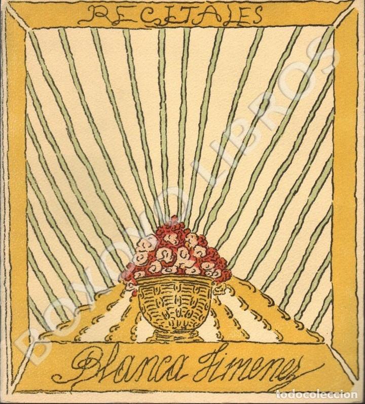 JIMÉNEZ, BLANCA. RECITALES (Libros antiguos (hasta 1936), raros y curiosos - Literatura - Poesía)