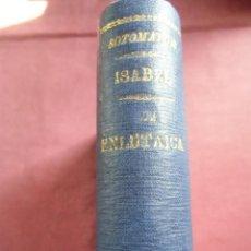 Libros antiguos: ISABEL-POESIAS/LA ENLUTAICA-TRAGEDIA RÚSTICA.J.M.ÁLVAREZ DE SOTOMAYOR.. Lote 130844656