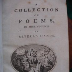 Libros antiguos: A COLLECTION OF POEMS IN FOUR VOLUMES BY SEVERAL HANDS.LONDON 1725. G PEARCH. Lote 130902540