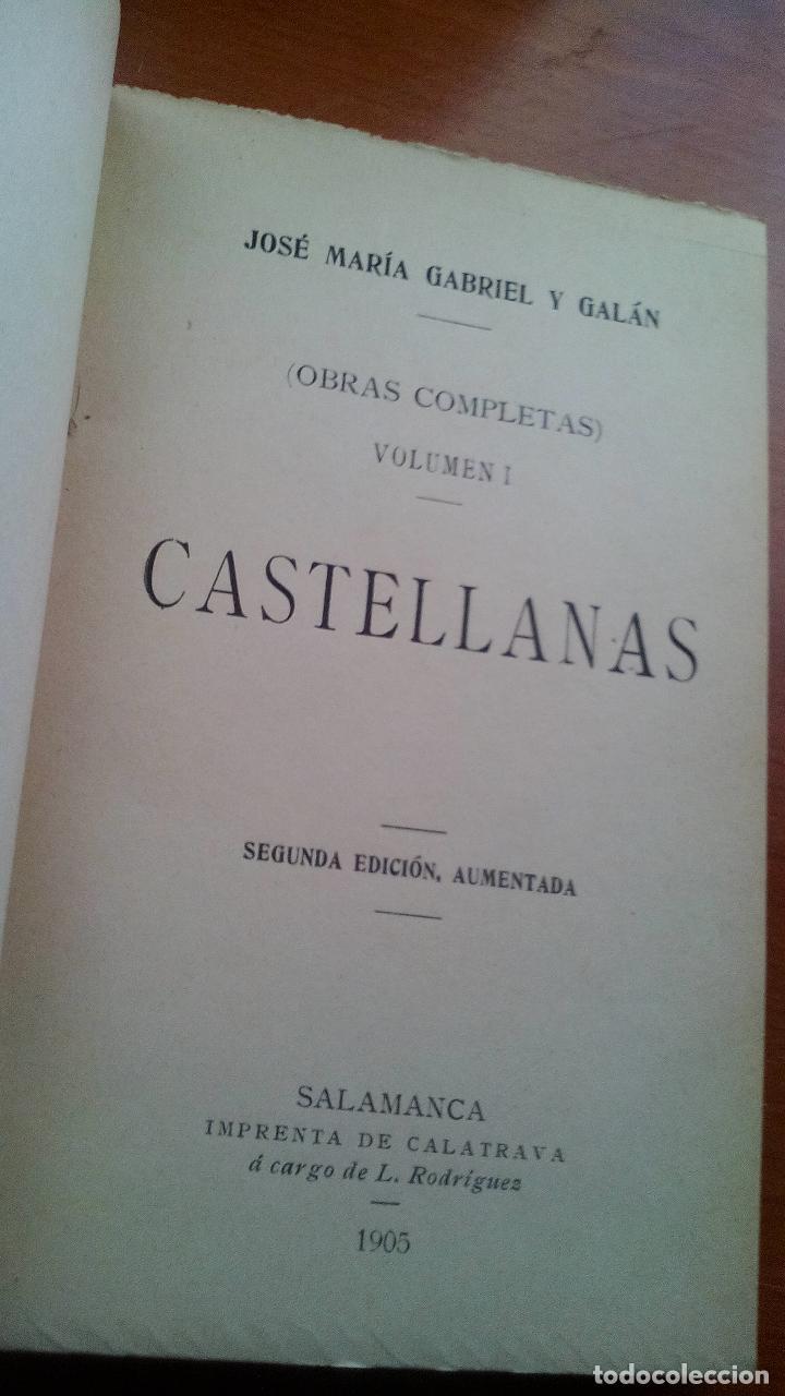CASTELLANAS - JOSE MARIA GABRIEL Y GALAN - 1905 - 2ª EDICION AUMENTADA - IMP.CALATRAVA (SALAMANCA) (Libros antiguos (hasta 1936), raros y curiosos - Literatura - Poesía)