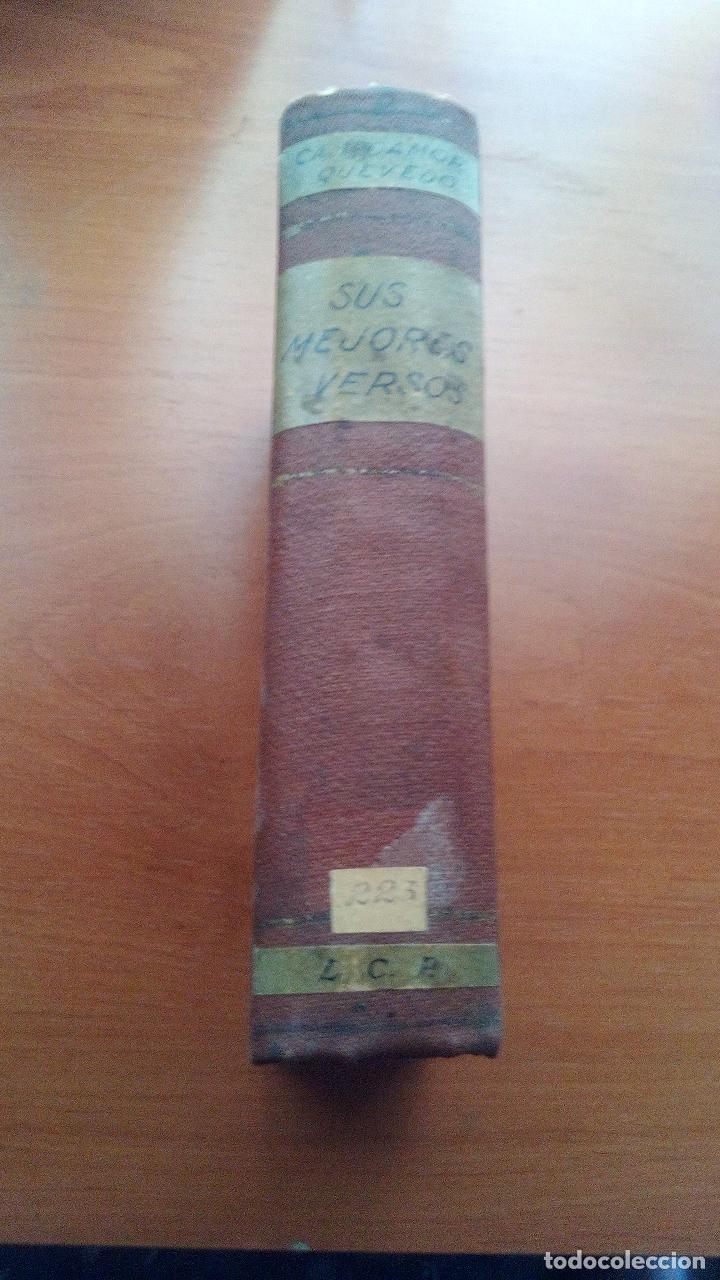 Libros antiguos: 1929 - LOS POETAS CAMPOAMOR Y QUEVEDO - SUS MEJORES VERSOS - 4 LIBROS ENCUARDENADOS - Foto 7 - 131350630