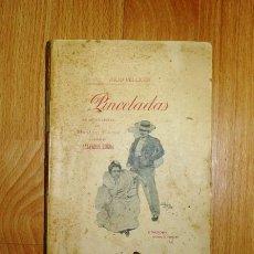 Libros antiguos: PELLICER, JULIO. PINCELADAS ; CON UNA CARTA-PRÓLOGO DE MANUEL REINA Y VERSOS DE SALVADOR REINA. Lote 132072414