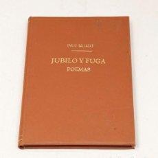 Libros antiguos: EMILIO BALLAGAS - JÚBILO Y FUGA : POEMAS - 1931. Lote 132384274