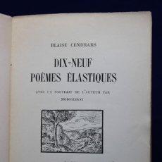 Libros antiguos: BLAISE CENDRARS. DIX-NEUF POÈMES ÉLASTIQUES. AVEC UN PORTRAIT DE L´AUTEUR PAR MODIGLIANI. 1919. Lote 132545938