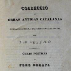 Libros antiguos: OBRAS POETICAS. - SERAFÍ, PERE. - BARCELONA, 1840.. Lote 123247583