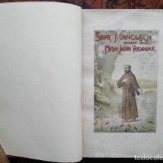 Libros antiguos: SANT FRANCESCH POEMA PER MOSSEN JACINTO VERDAGUER - 1904. Lote 132997726