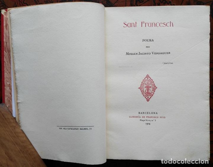 Libros antiguos: Sant Francesch Poema per Mossen Jacinto VERDAGUER - 1904 - Foto 3 - 132997726