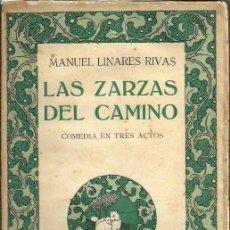 Libros antiguos: LAS ZARZAS DEL CAMINO - MANUEL LINARES RIVAS - BIBLIOTECA HISPANIA. MADRID - 1917. Lote 134836785